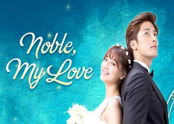 Noble, My Love [K-Drama] (2015)