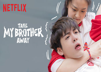 Take My Brother Away [C-Drama] (2018)