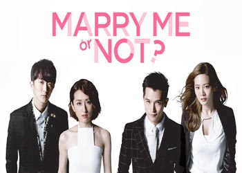 Marry Me, or Not? [TW-Drama] (2015)