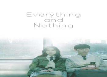 Everything and Nothing [K-Drama] (2019)